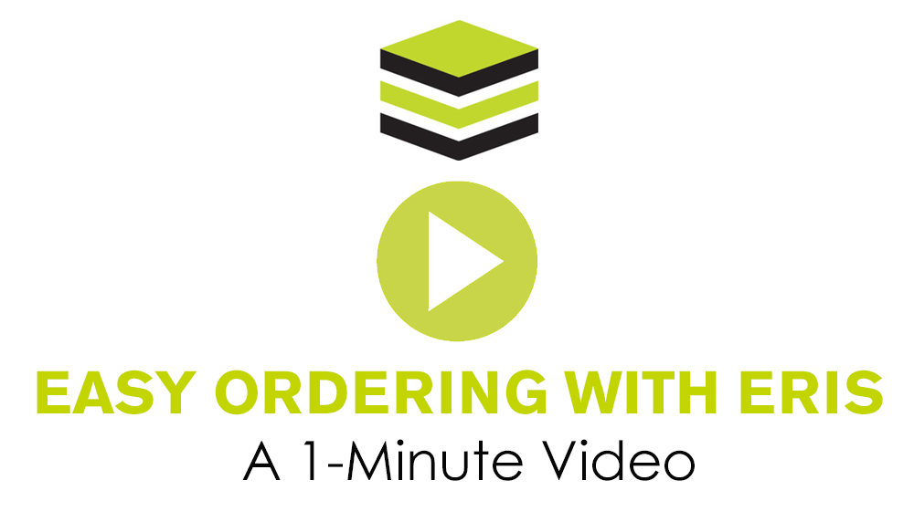 Easy Ordering With ERIS: A 1- Minute Video