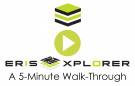 ERIS Xplorer: A 5-Minute Walk-Through