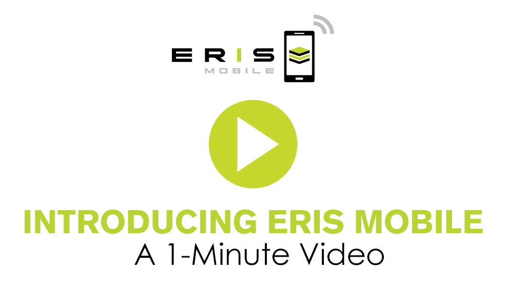 Introducing ERIS Mobile: A 1-Minute Video